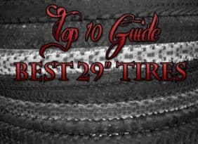"Top Ten Best 29"" mountain bike tires"